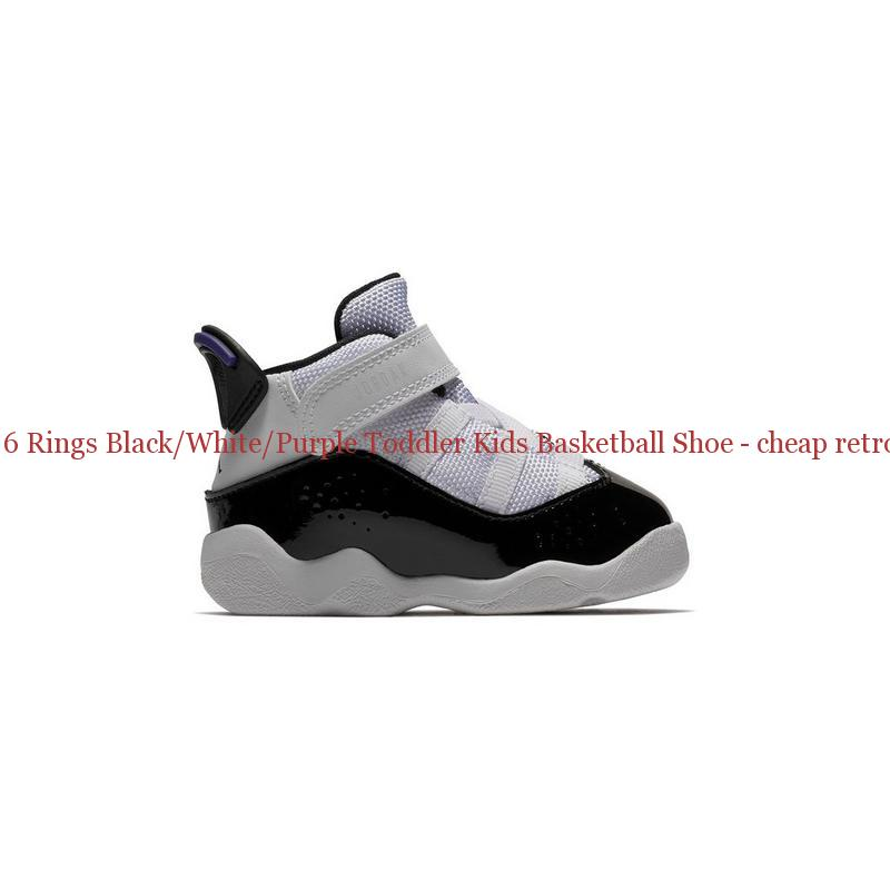 e5ce512bd35b Best Jordan 6 Rings Black White Purple Toddler Kids Basketball Shoe – cheap  retro ...