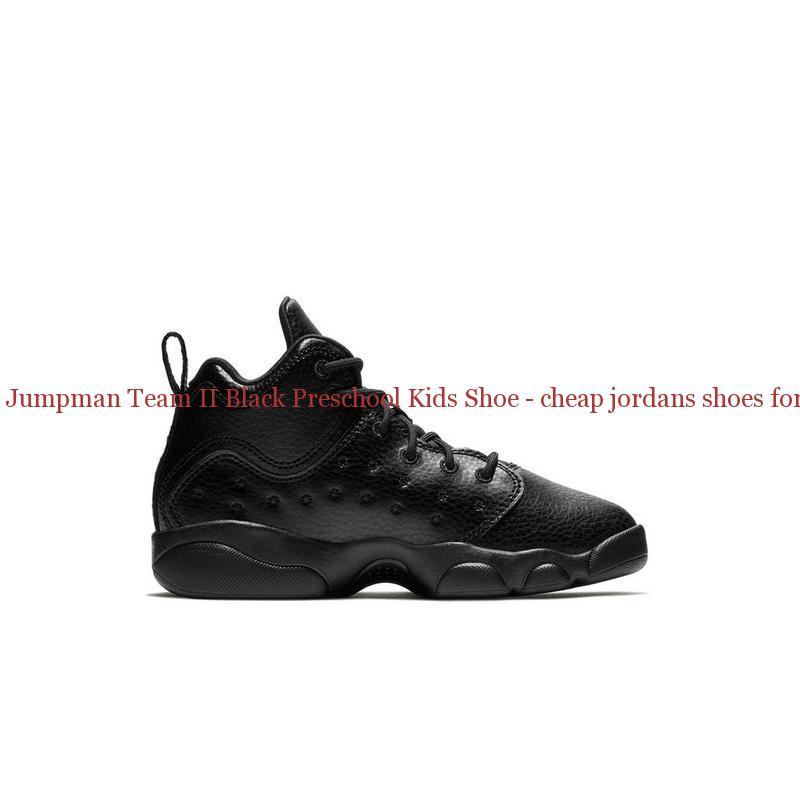 c0f147a4223b7 China Jordan Jumpman Team II Black Preschool Kids Shoe – cheap ...