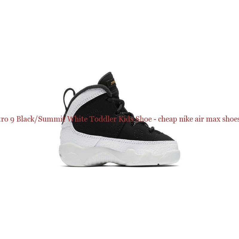 new style 3a3e9 06eee Perfect Jordan Retro 9 Black Summit White Toddler Kids Shoe – cheap nike ...